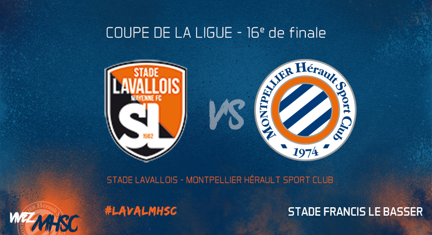 Laval vs mhsc l 39 avant match mhsc foot billetterie - Billetterie finale coupe de la ligue ...