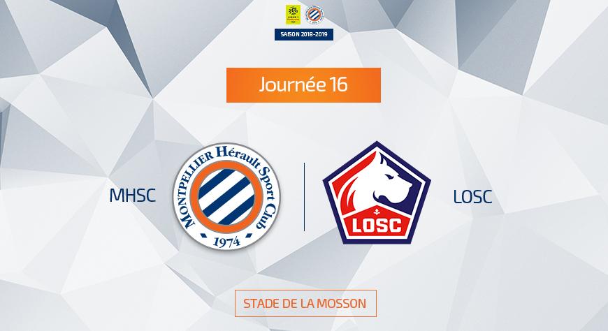Calendrier Ligue 1 Losc.Calendrier Mhsc Vs Losc Lille Le Mardi 4 Decembre A 21h